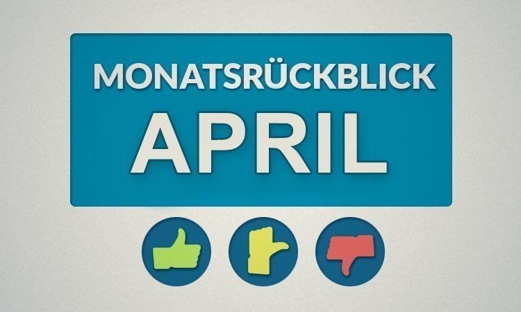 Moviebreaks Monatsrückblick: April