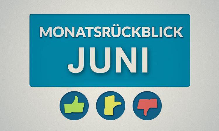Moviebreaks Monatsrückblick: Juni