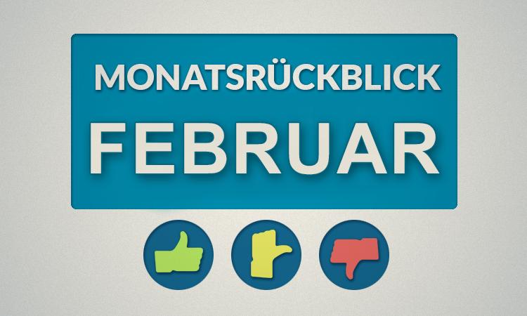 Moviebreaks Monatsrückblick: Februar