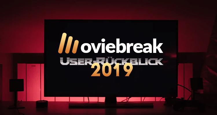 Der große Moviebreak Userrückblick 2019: Most Wanted Filme 2020