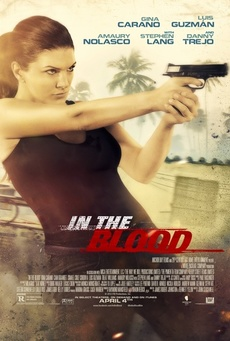 Big gina carano in in the blood 2014 movie poster