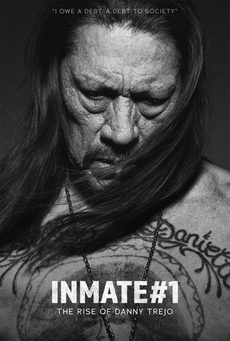 Big inmate nummer 1 the rise of danny trejo poster 01