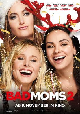 """Chaos, Alk und Weihnachten: Wir verlosen Freikarten und Poster zu """"Bad Moms 2"""""""
