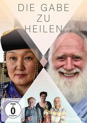 """Heiler und Heilung: Gewinnt eine DVD zur Dokumentation """"Die Gabe zu heilen"""""""