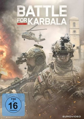 """Unter Feuer: Wir verlosen das Kriegsdrama """"Battle for Karbala"""" auf DVD und BD"""