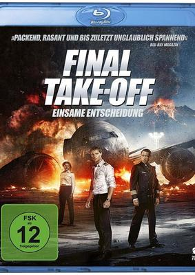 """Flug durchs Feuer: Wir verlosen zum Action-Abenteuer """"Final Take-Off - Einsame Entscheidung"""" eine BD"""