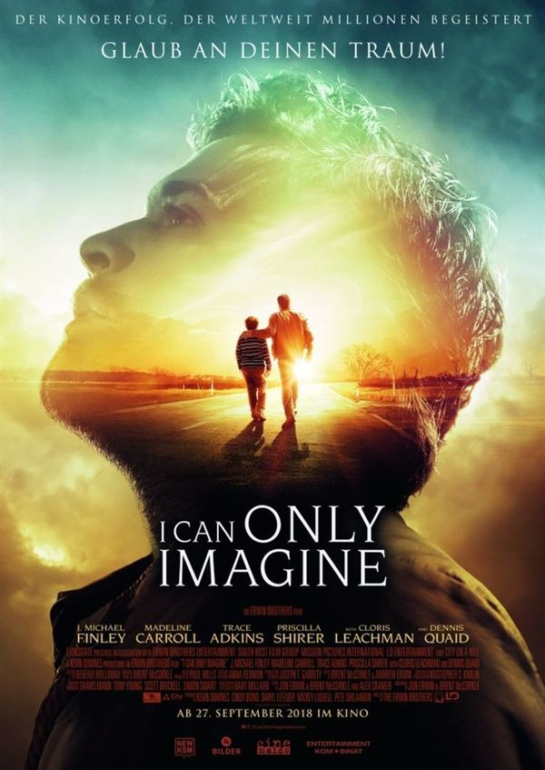 """Glaube an deinen Traum: Zum Kinostart von """"I Can Only Imagine"""" verlosen wir Freikarten"""