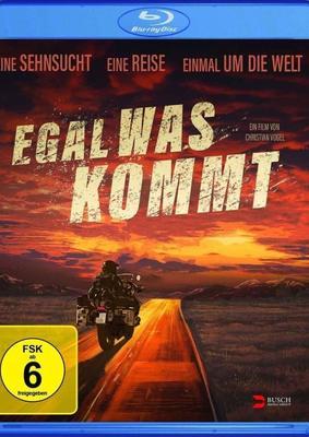 """Einmal um die Erde: Wir verlosen den Dokumentarfilm """"Egal was kommt"""" auf BD"""