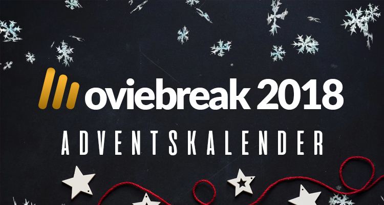 Der Moviebreak-Adventskalender 2018