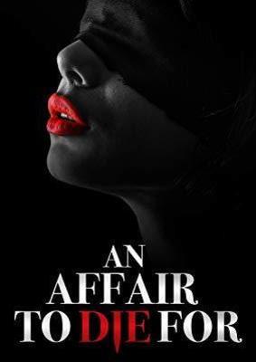 """""""An Affair to Die For"""": Wir verlosen den Erotik-Thriller als Digital Copy"""