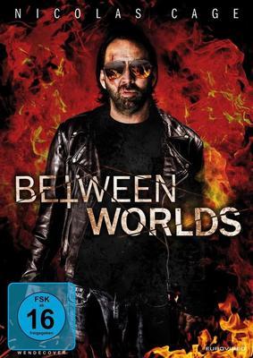 """Mit Nicolas Cage und Franka Potente: Wir verlosen """"Between Worlds"""" auf DVD und BD"""