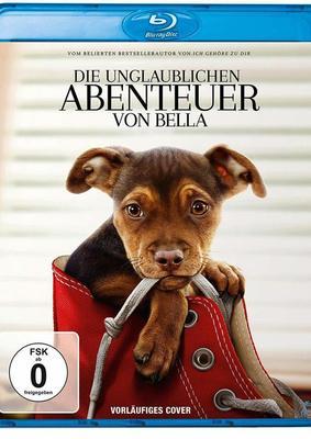 """Auf den Hund gekommen: Wir verlosen """"Die unglaublichen Abenteuer von Bella"""" auf BD"""