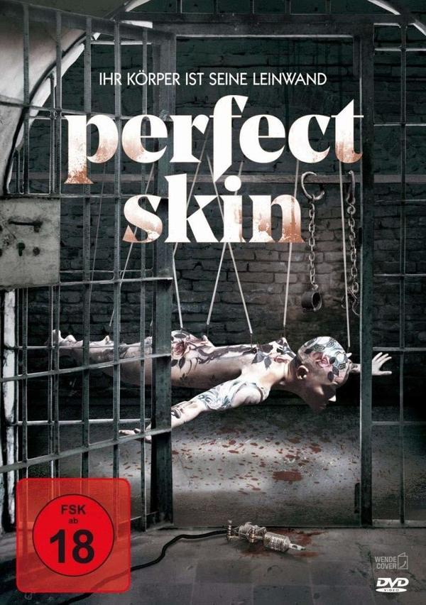 """Unter die Haut: Wir verlosen den Horror-Thriller """"Perfect Skin - Ihr Körper ist seine Leinwand"""" auf DVD"""