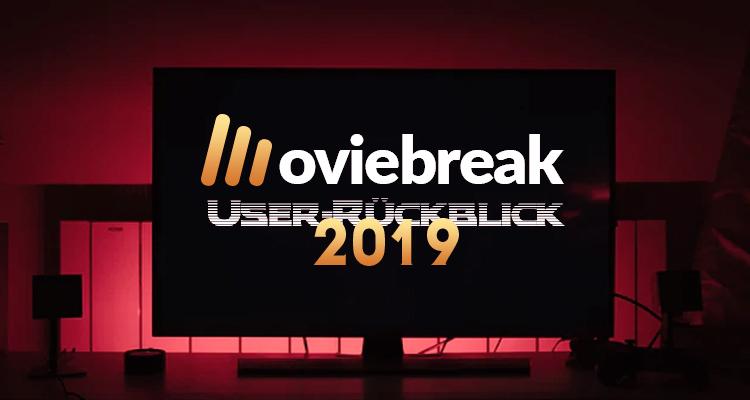 Der große Moviebreak Userrückblick 2019: Die Top Filme des Jahres