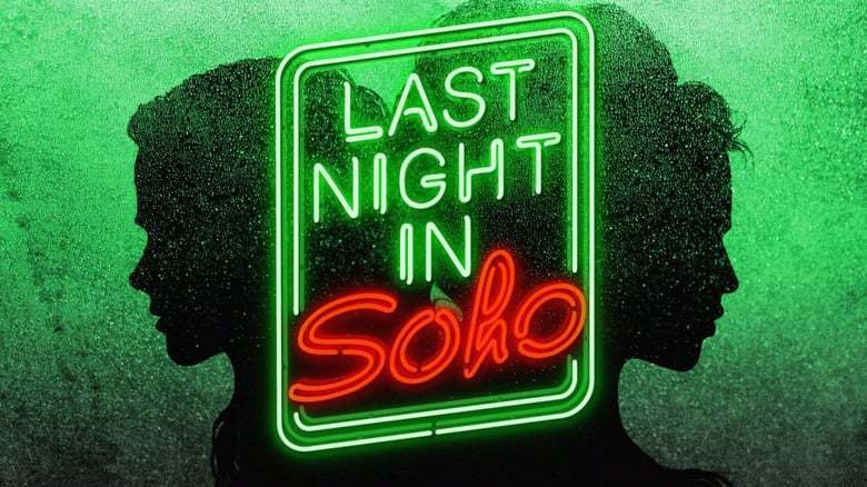 """Platz 14: """"Last Night in Soho"""""""