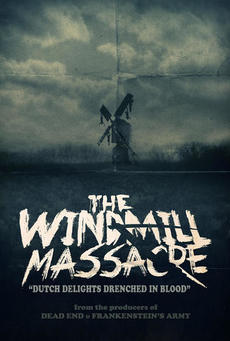 Big the windmill massacre poster 01
