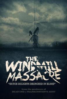 Big the windmill massacre poster 01