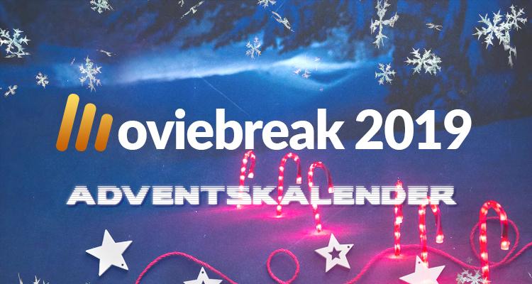 Der Moviebreak-Adventskalender 2019