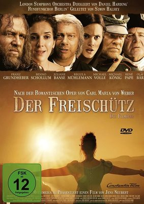 """200 Jahre Romantik: Wir verlosen zum 200-jährigen Jubiläum der gleichnamigen Oper von Carl Maria von Weber """"Der Freischütz"""" auf DVD"""