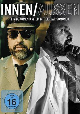 """Wer ist Serdar Somuncu?: Wir verlosen """"INNEN/AUSSEN: Ein Dokumentarfilm mit Serdar Somuncu"""" auf DVD"""