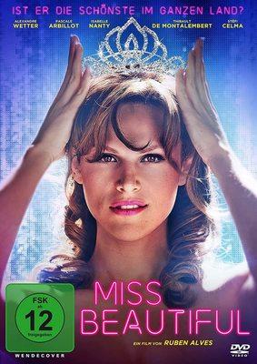 """Unerfüllbare Träume werden wahr: Wir verlosen die Drama-Komödie """"Miss Beautiful"""" auf DVD oder BD"""