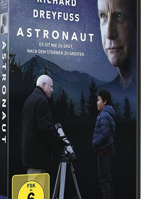 """Ins Weltall mit Richard Dreyfuss: Wir verlosen den """"Astronaut"""" auf DVD"""