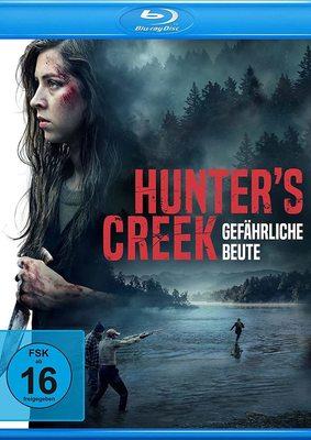"""Gejagt: Wir verlosen den Crime-Thriller """"Hunter's Creek - Gefährliche Beute"""" auf BD"""